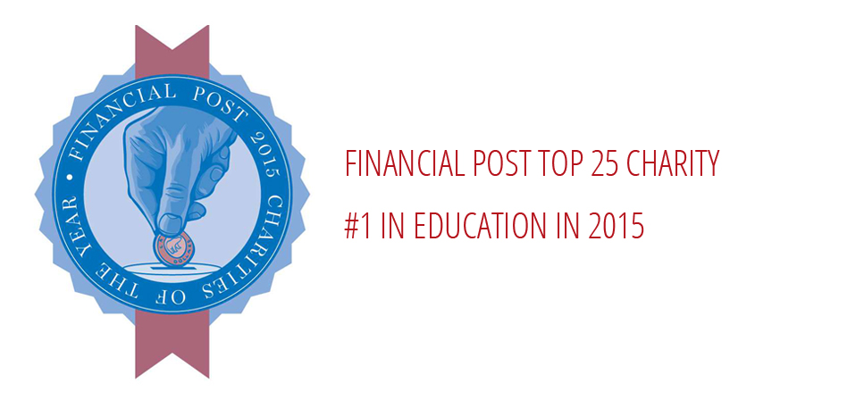 Financial Post Top 25 Charity - #1 in Education in 2015