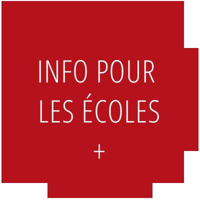 Information pour les écoles